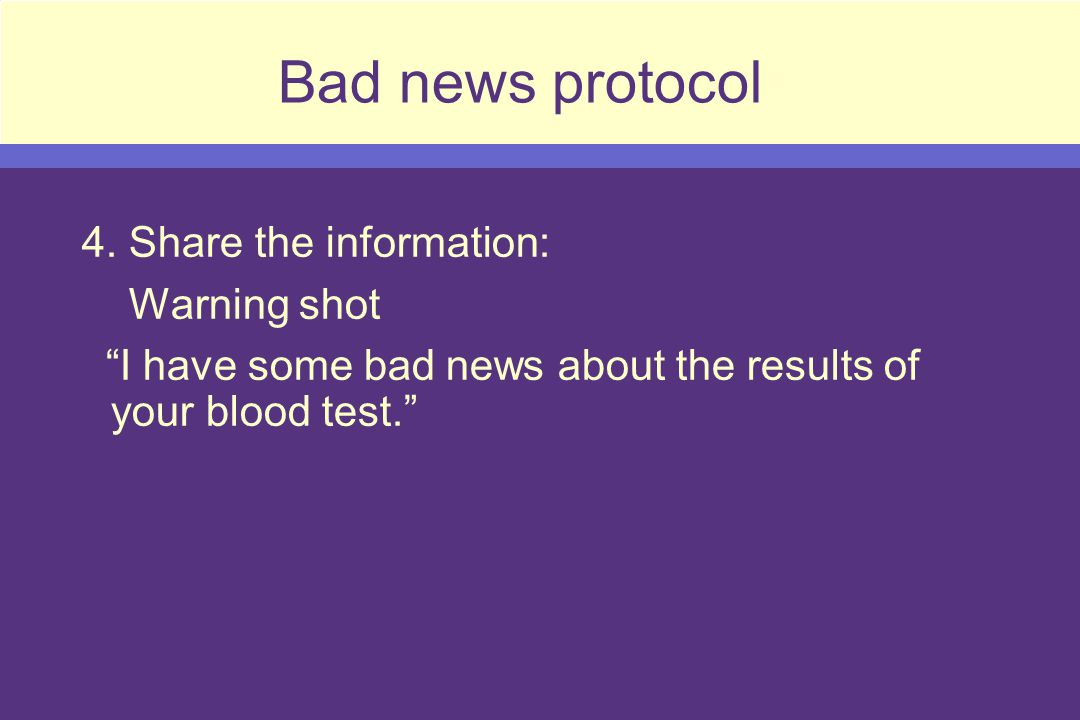 Bad news protocol 4.