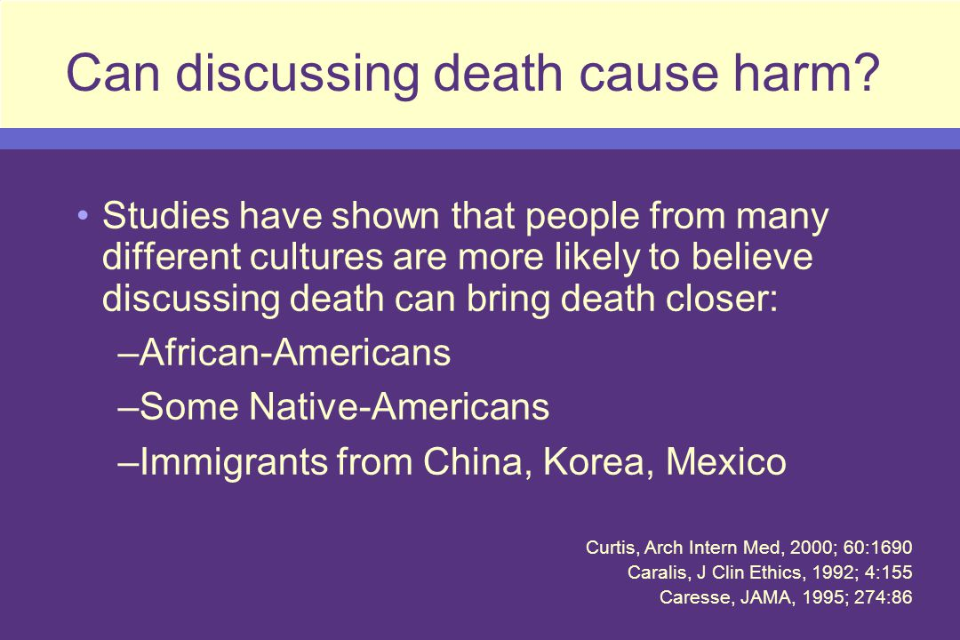 Can discussing death cause harm.