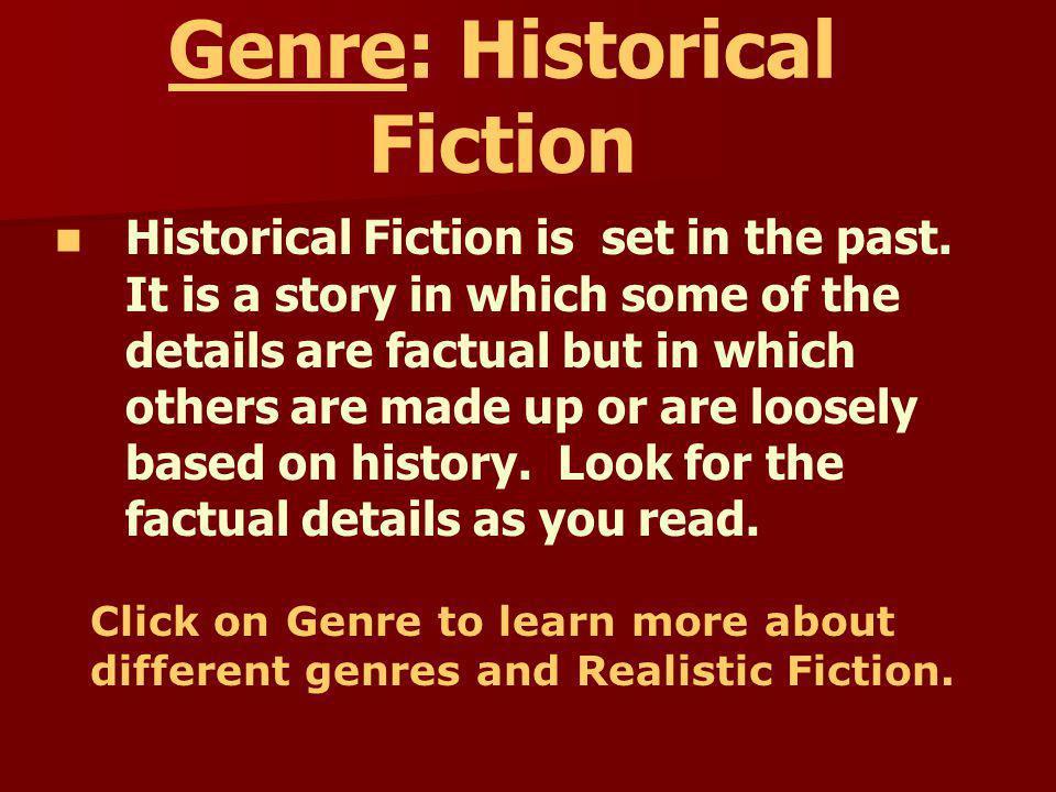 Study Skills Genre: Historical Fiction Genre: Historical Fiction Comprehension Skill: Draw Conclusions Comprehension Skill: Draw Conclusions Comprehen