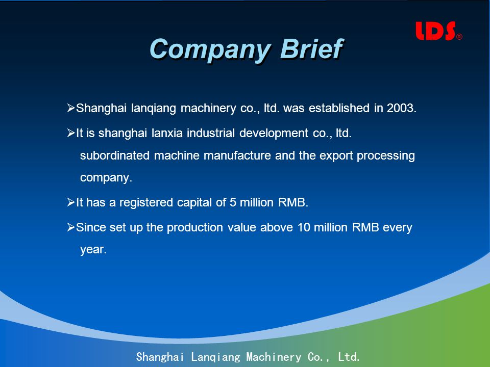 Shanghai Lanqiang Machinery Co., Ltd. Company Brief Shanghai lanqiang machinery co., ltd.