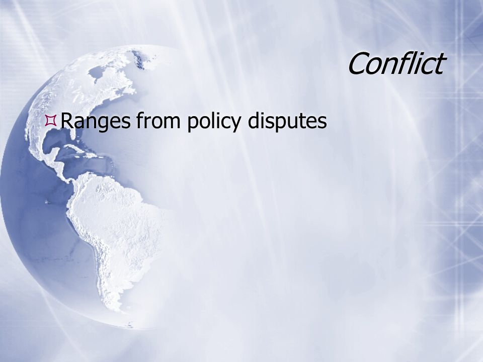 Ranges from policy disputes