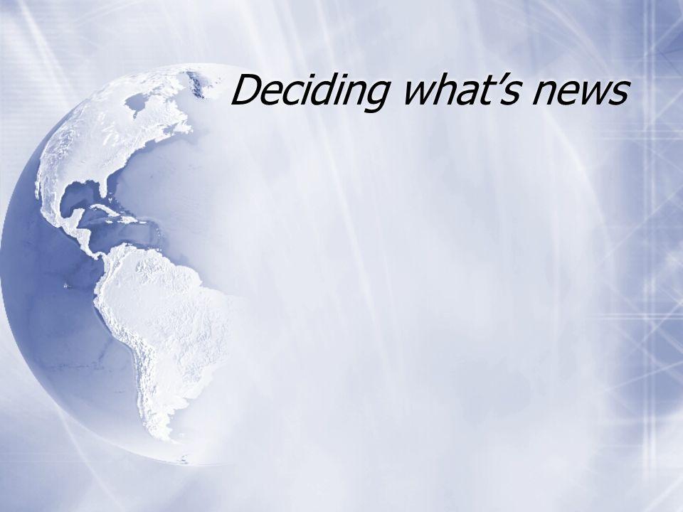 Deciding whats news