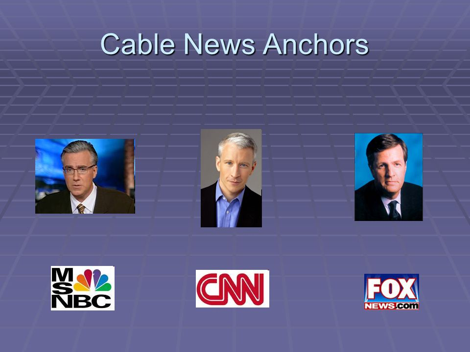 Cable News Anchors