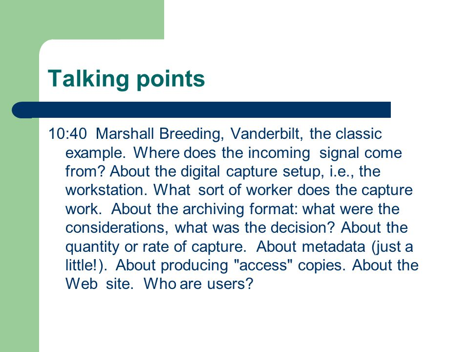 Talking points 10:40 Marshall Breeding, Vanderbilt, the classic example.
