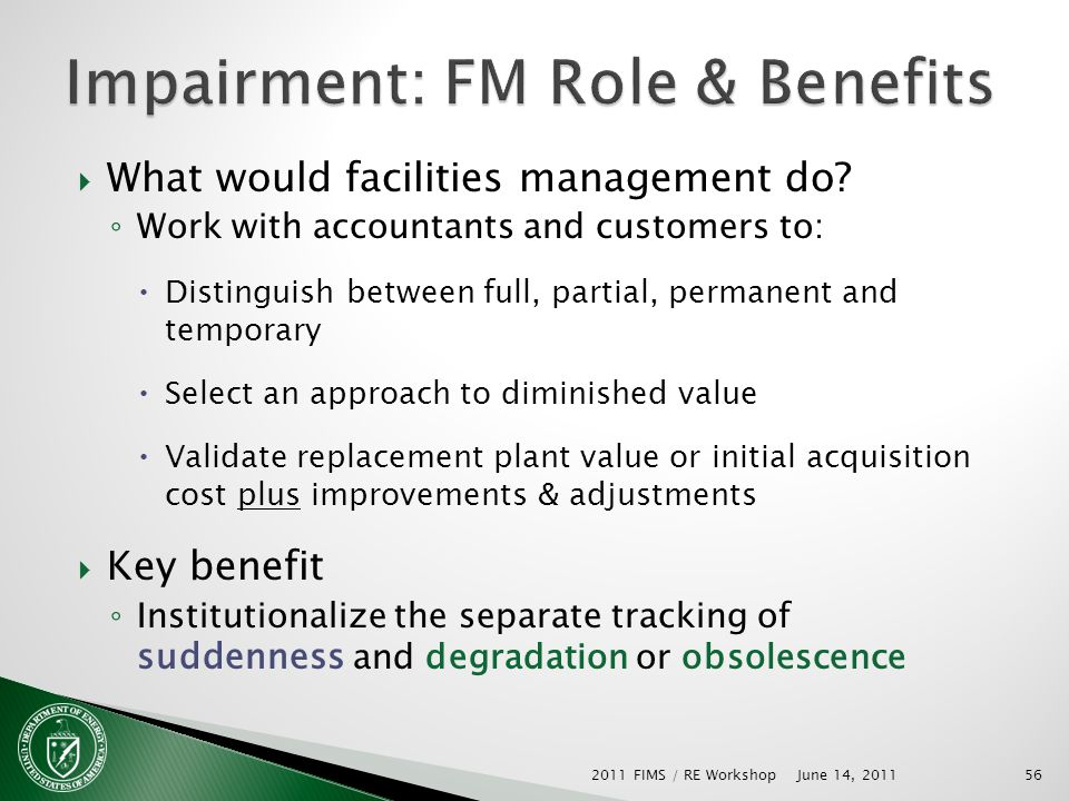 What would facilities management do? Work with accountants and customers to: Distinguish between full, partial, permanent and temporary Select an appr