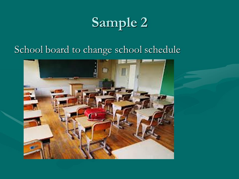 Sample 2 School board to change school schedule