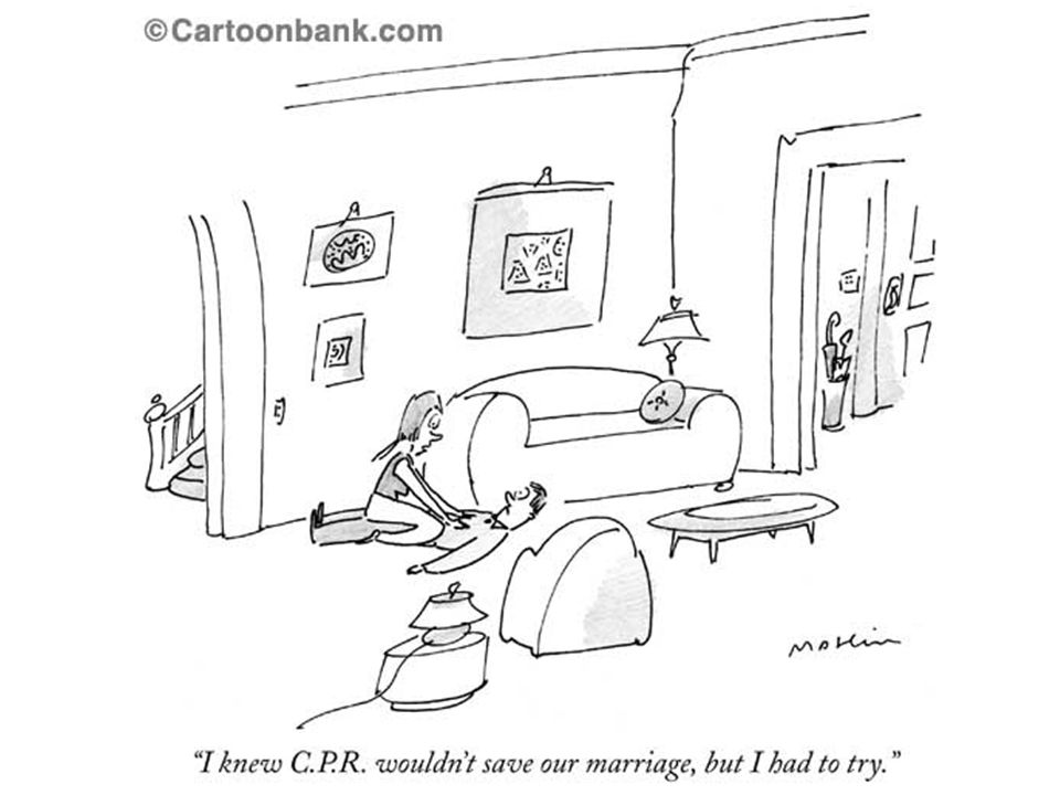 Reasons to Refuse CPR Cynical Because the physician approaching the patient/family thinks its a good idea and persuades the decision makerBecause the physician approaching the patient/family thinks its a good idea and persuades the decision maker Gory details (break your ribs)Gory details (break your ribs) Often no mention of survival/outcome dataOften no mention of survival/outcome data