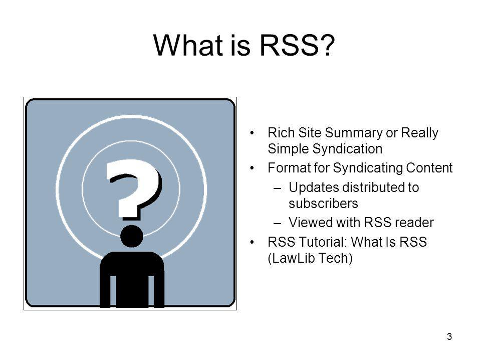 3 What is RSS.