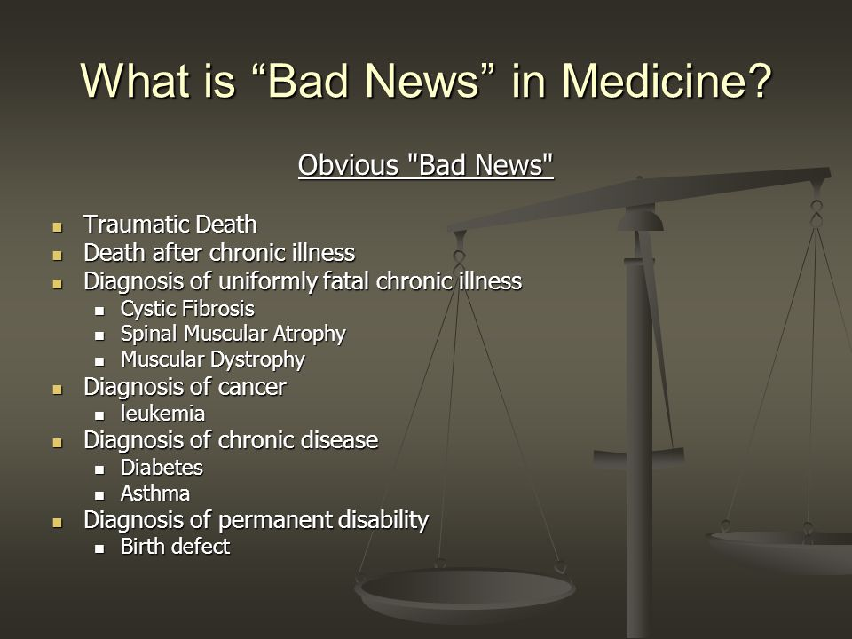 What is Bad News in Medicine.