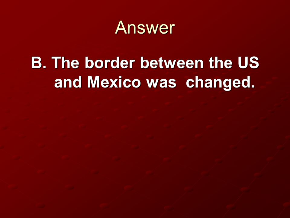 Question What did Monchi mean when he said that the United States moved the line when it bought land from Mexico? New laws allowed some citizens of th