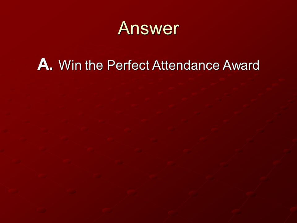 Question Monchis problem in this story was that he wanted to… Monchis problem in this story was that he wanted to… Win the Perfect Attendance Award Wi