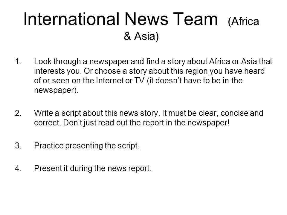 Europe News Team 1.Look through a newspaper and find a story about Europe that interests you.