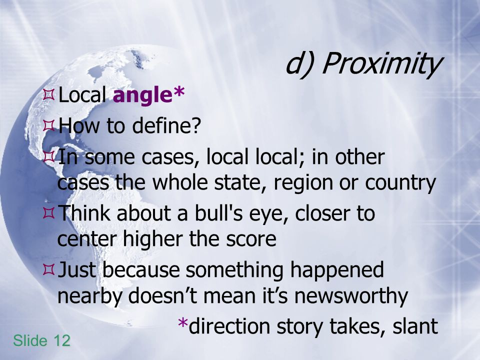 d) Proximity Local angle* How to define.