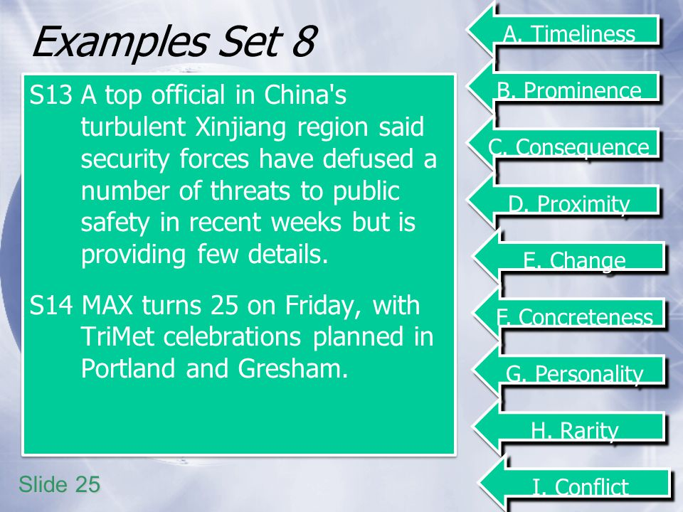 Examples Set 8 S13A top official in China's turbulent Xinjiang region said security forces have defused a number of threats to public safety in recent