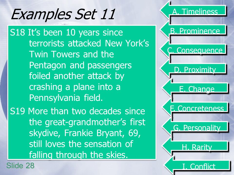 Examples Set 11 S18 Its been 10 years since terrorists attacked New Yorks Twin Towers and the Pentagon and passengers foiled another attack by crashing a plane into a Pennsylvania field.