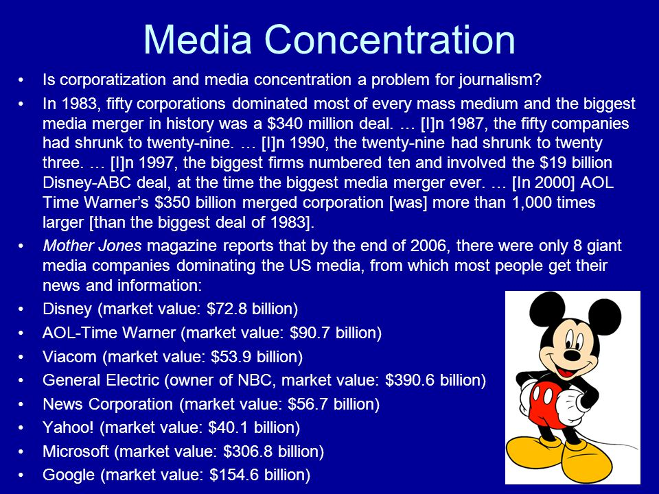 Media Concentration Is corporatization and media concentration a problem for journalism.