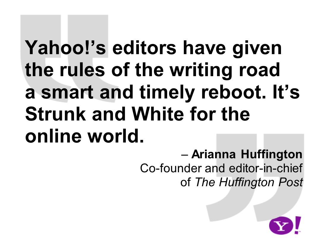 Yahoo!s editors have given the rules of the writing road a smart and timely reboot.