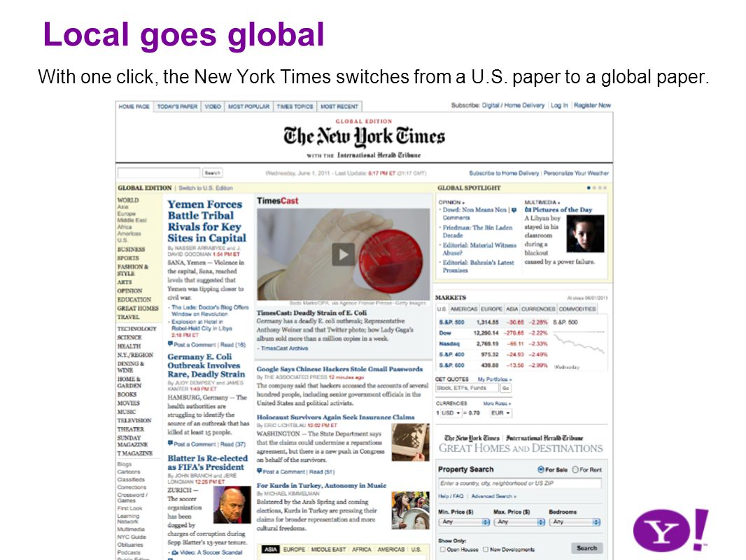 Local goes global With one click, the New York Times switches from a U.S. paper to a global paper.