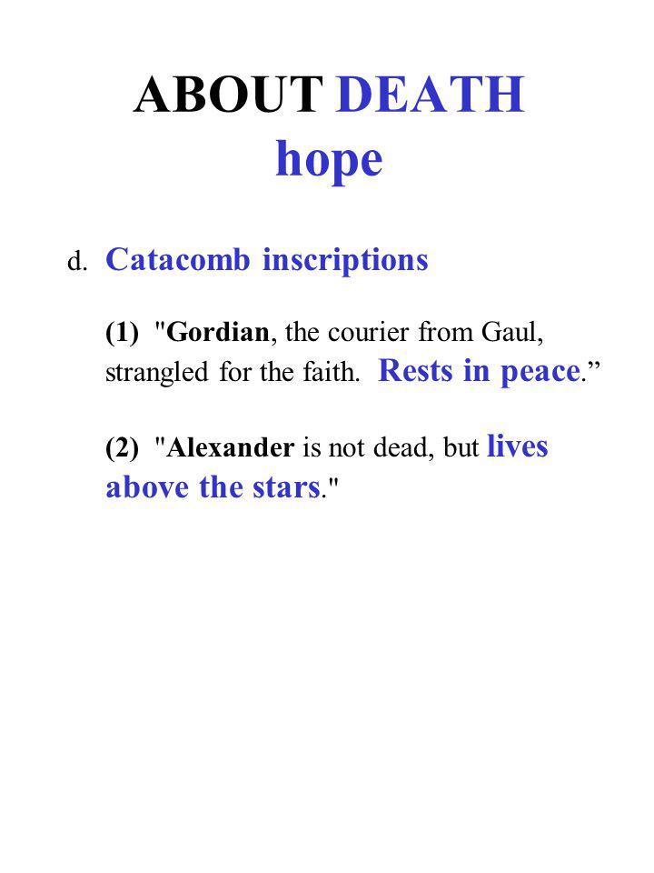 ABOUT DEATH hope d. Catacomb inscriptions (1)