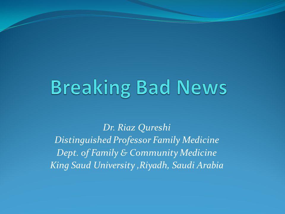 Dr.Riaz Qureshi Distinguished Professor Family Medicine Dept.
