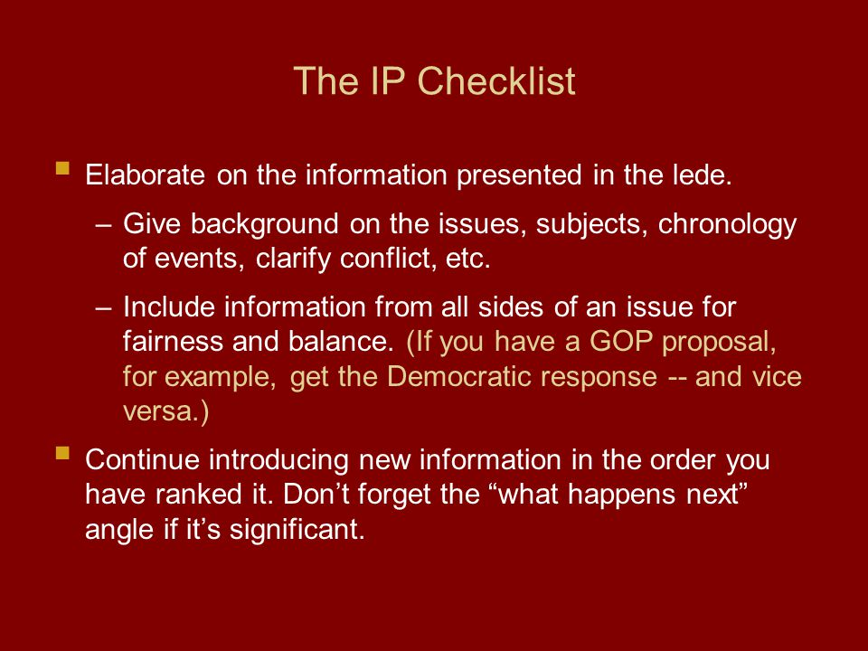 The IP Checklist Elaborate on the information presented in the lede.