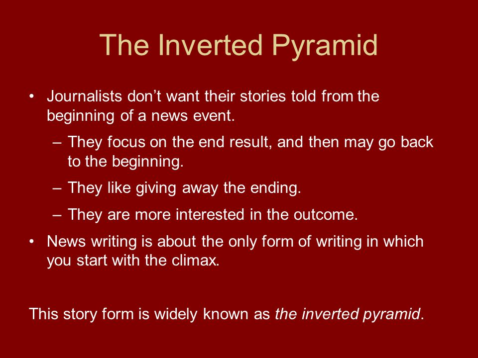 The Inverted Pyramid Ledes are mini-inverted pyramids as well.