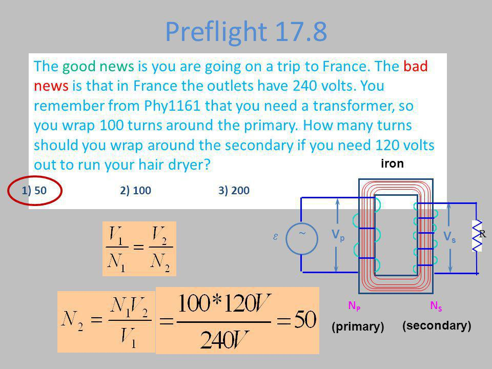 Preflight 17.8 The good news is you are going on a trip to France.