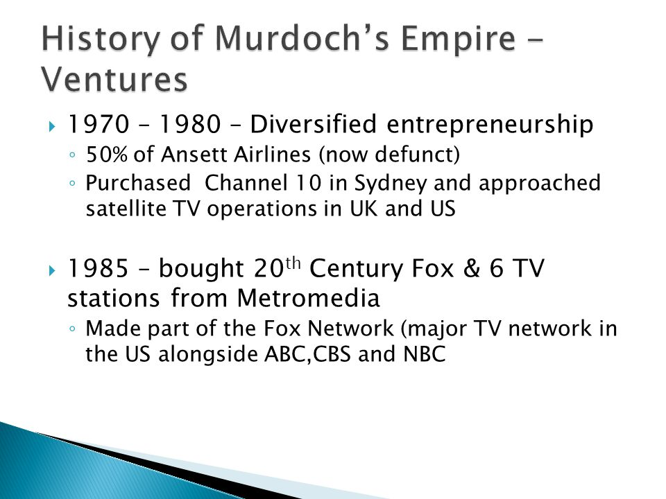 1970 – 1980 – Diversified entrepreneurship 50% of Ansett Airlines (now defunct) Purchased Channel 10 in Sydney and approached satellite TV operations