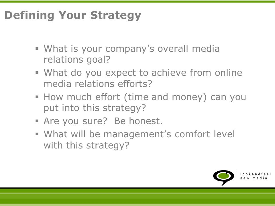 What is your companys overall media relations goal.