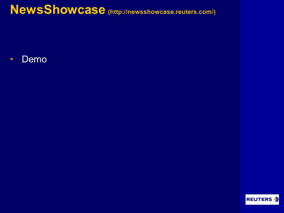 NewsShowcase (http://newsshowcase.reuters.com/) Demo