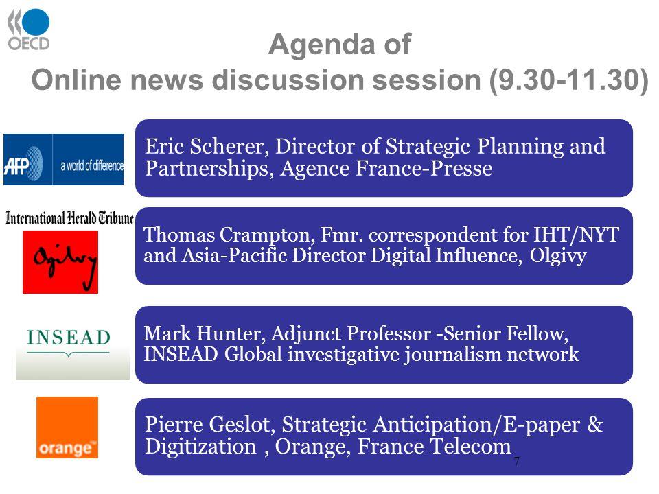 Agenda of Online news discussion session (9.30-11.30) Thomas Crampton, Fmr.