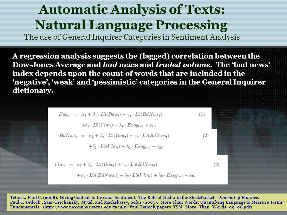 Automatic Analysis of Texts: Natural Language Processing The use of General Inquirer Categories in Sentiment Analysis Tetlock, Paul C.