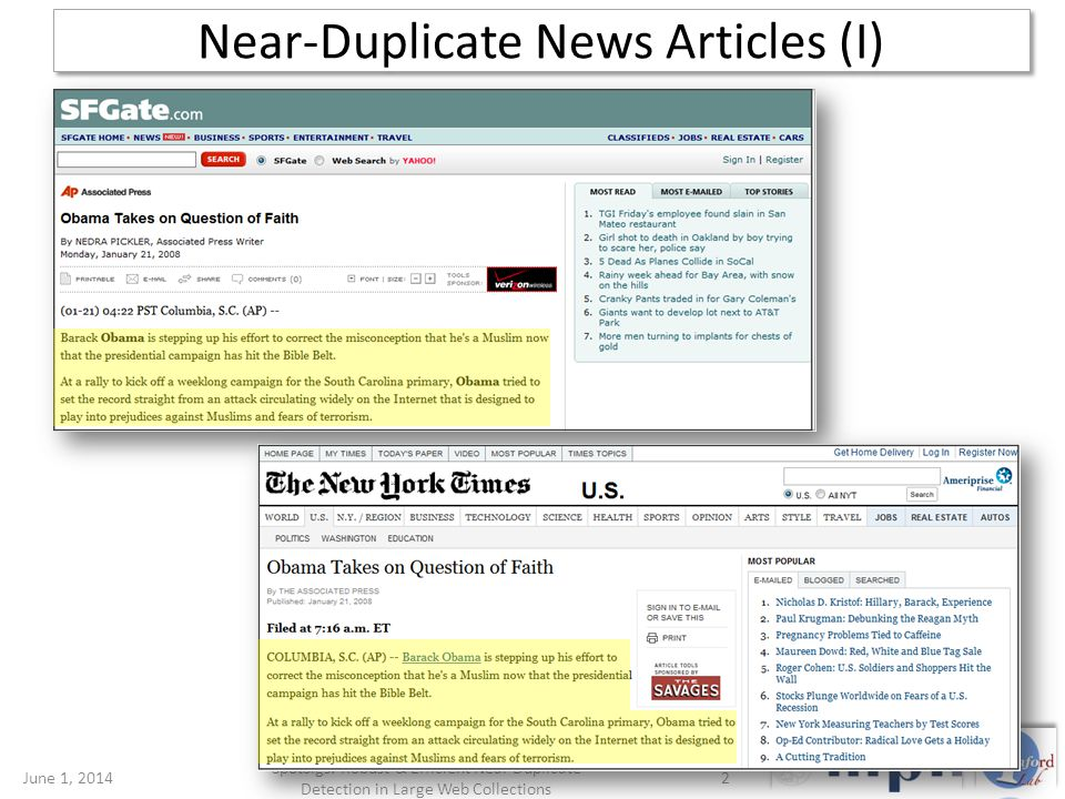 Near-Duplicate News Articles (I) June 1, 20142 SpotSigs: Robust & Efficient Near Duplicate Detection in Large Web Collections