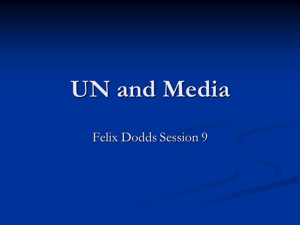 UN and Media Felix Dodds Session 9