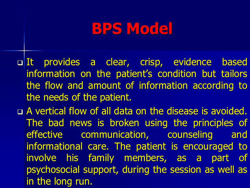 BPS Model It is the best model to be recommended for use in health settings.