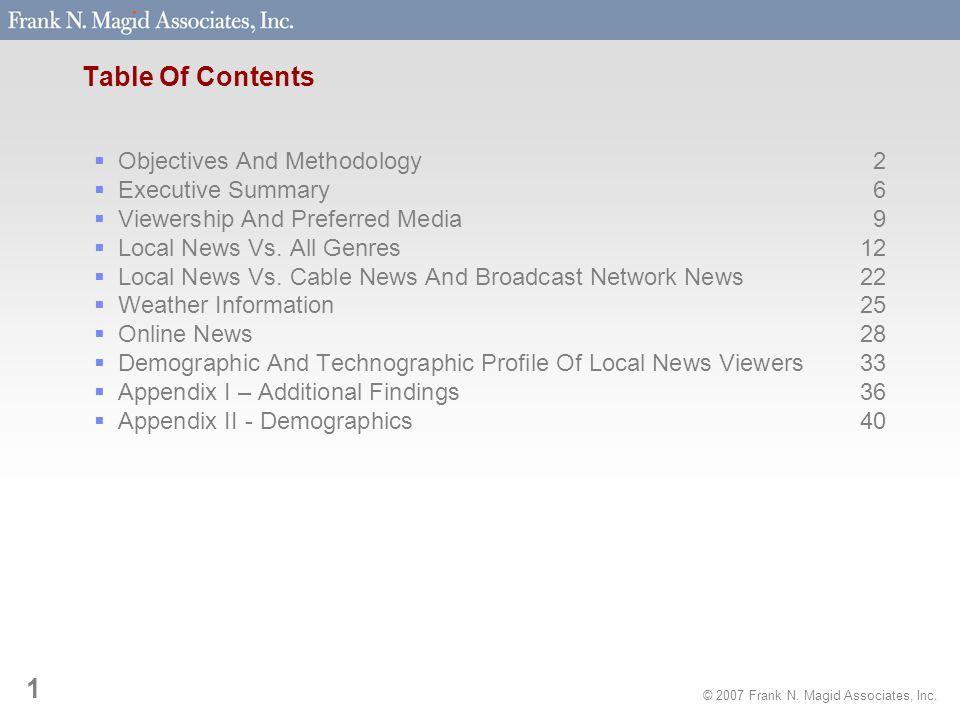 © 2007 Frank N. Magid Associates, Inc. 2 Objectives And Methodology