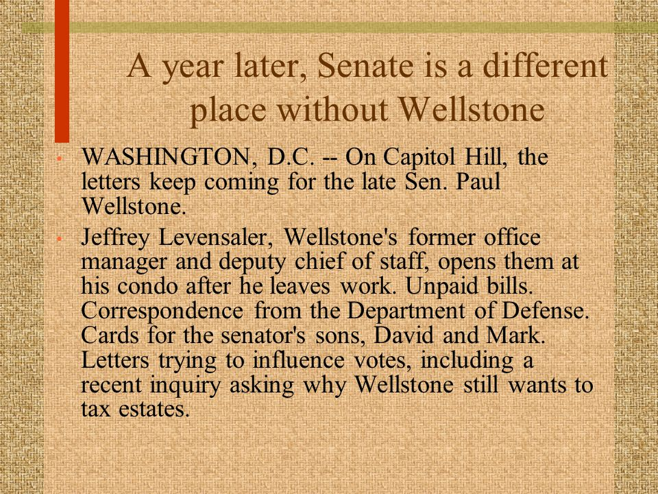 A year later, Senate is a different place without Wellstone WASHINGTON, D.C.