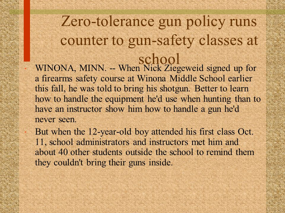 Zero-tolerance gun policy runs counter to gun-safety classes at school WINONA, MINN.