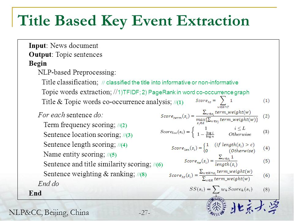 Title Based Key Event Extraction Input: News document Output: Topic sentences Begin NLP-based Preprocessing: Title classification; // classified the t