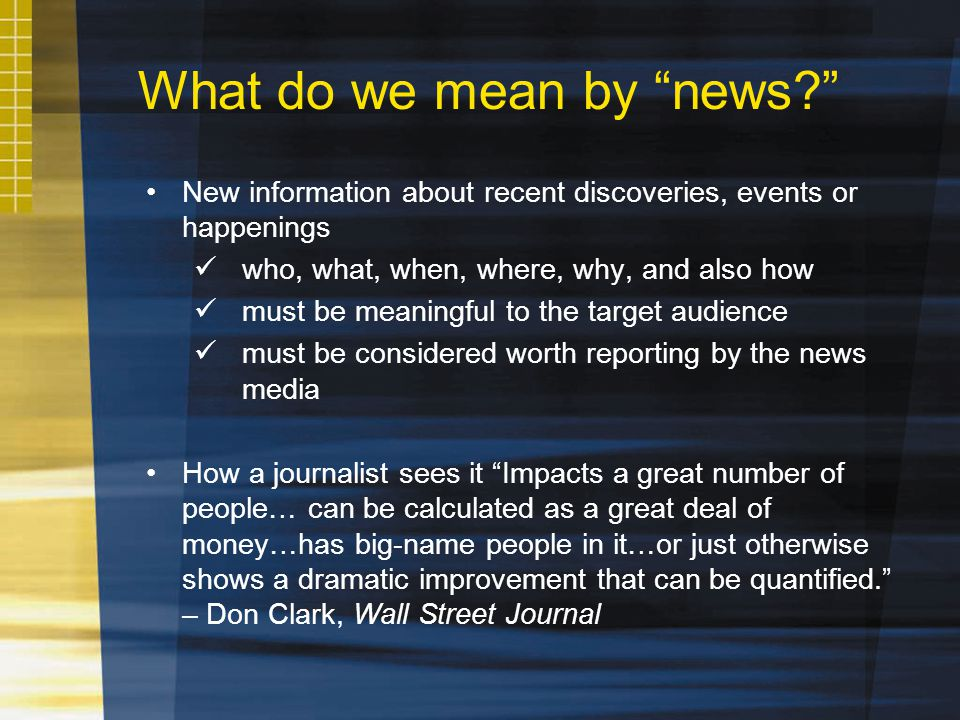 What do we mean by news.