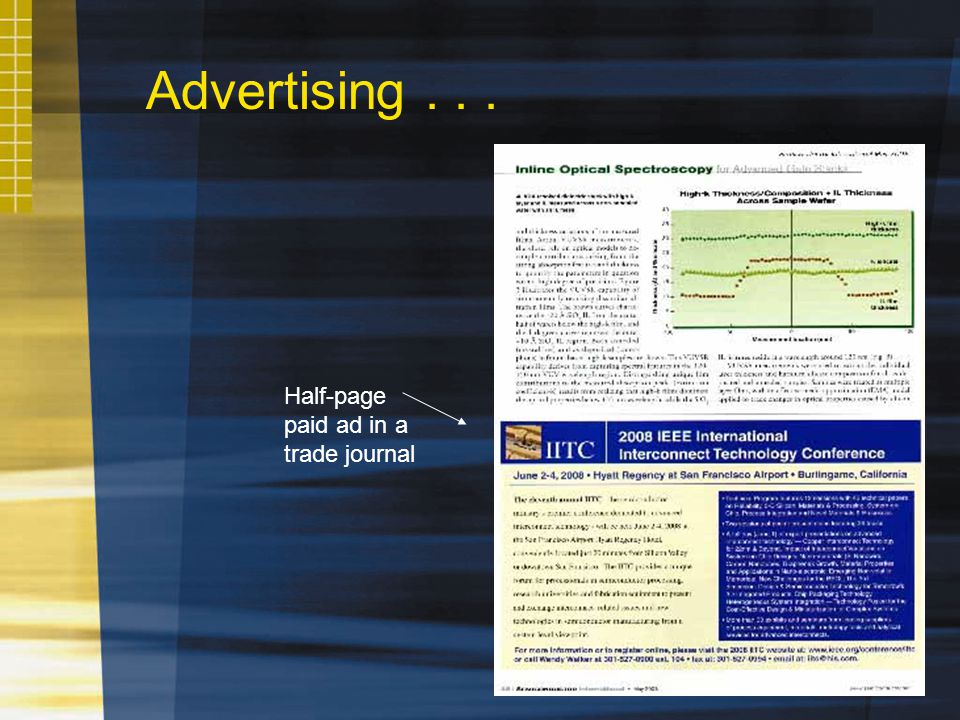 Advertising... Half-page paid ad in a trade journal