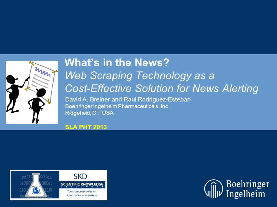 Whats in the News. Web Scraping Technology as a Cost-Effective Solution for News Alerting David A.