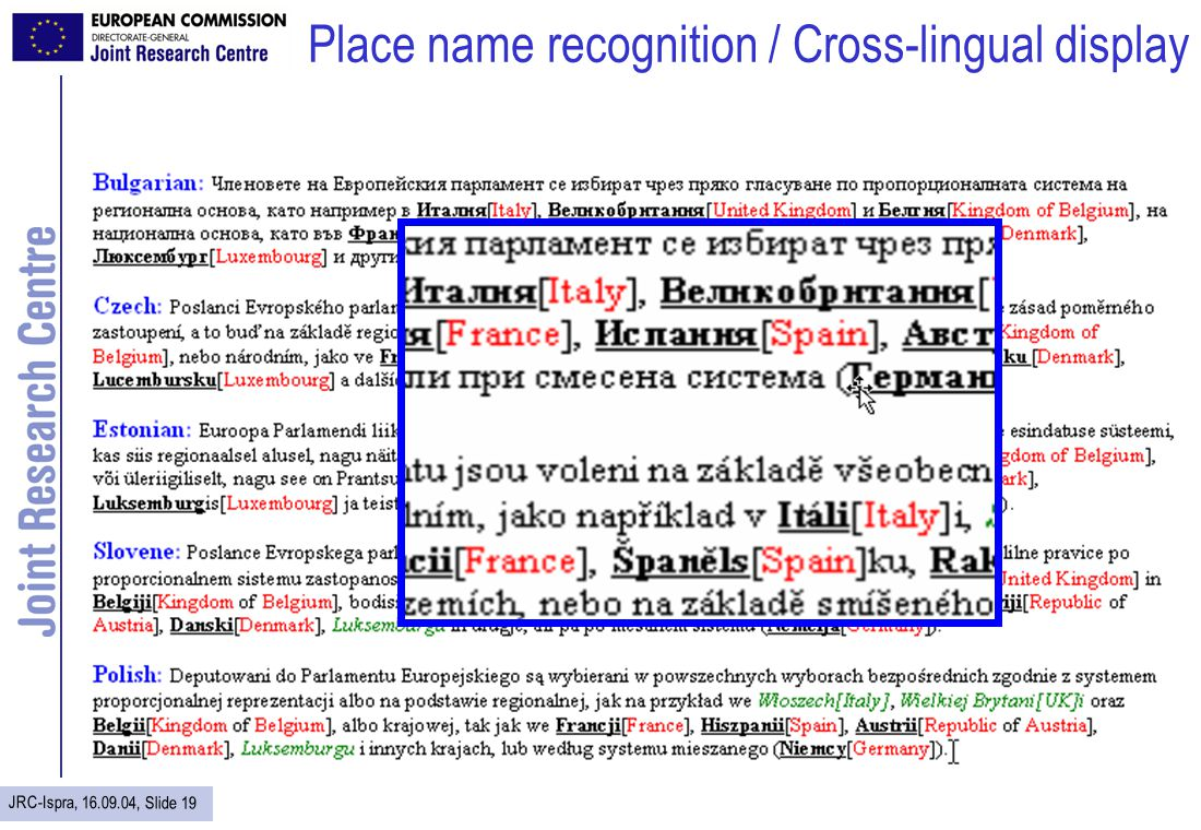 JRC-Ispra, 16.09.04, Slide 19 Place name recognition / Cross-lingual display