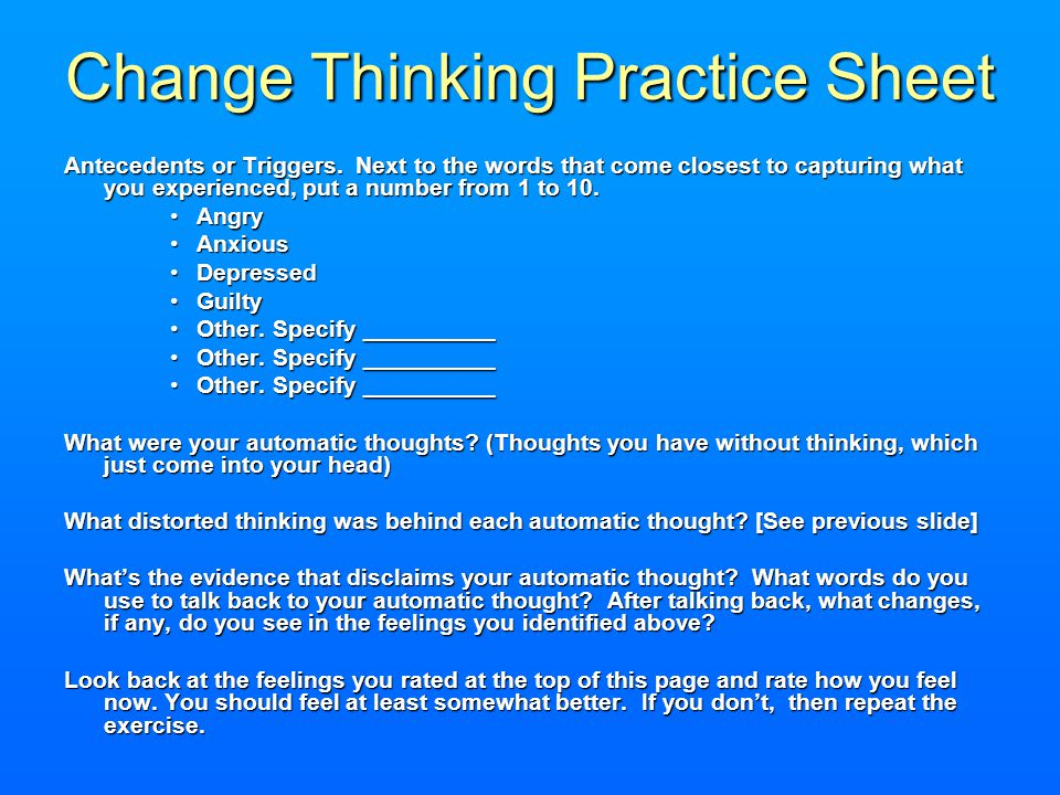 Change Thinking Practice Sheet Antecedents or Triggers.