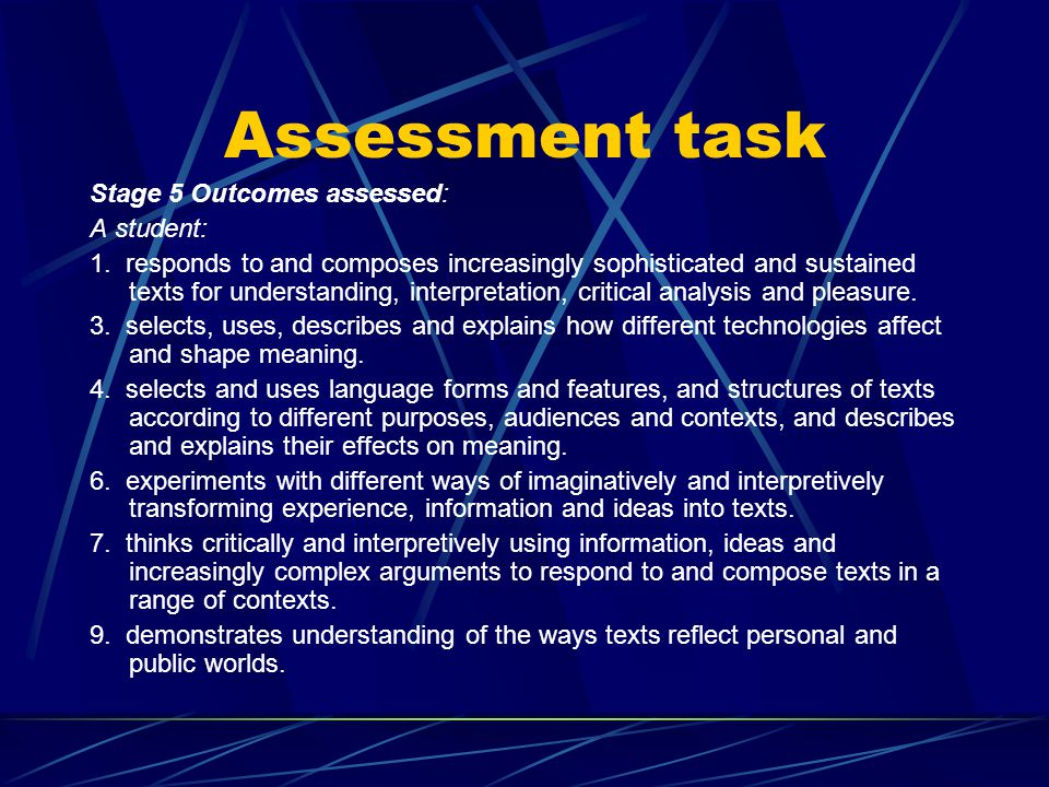 Assessment task Stage 5 Outcomes assessed: A student: 1.