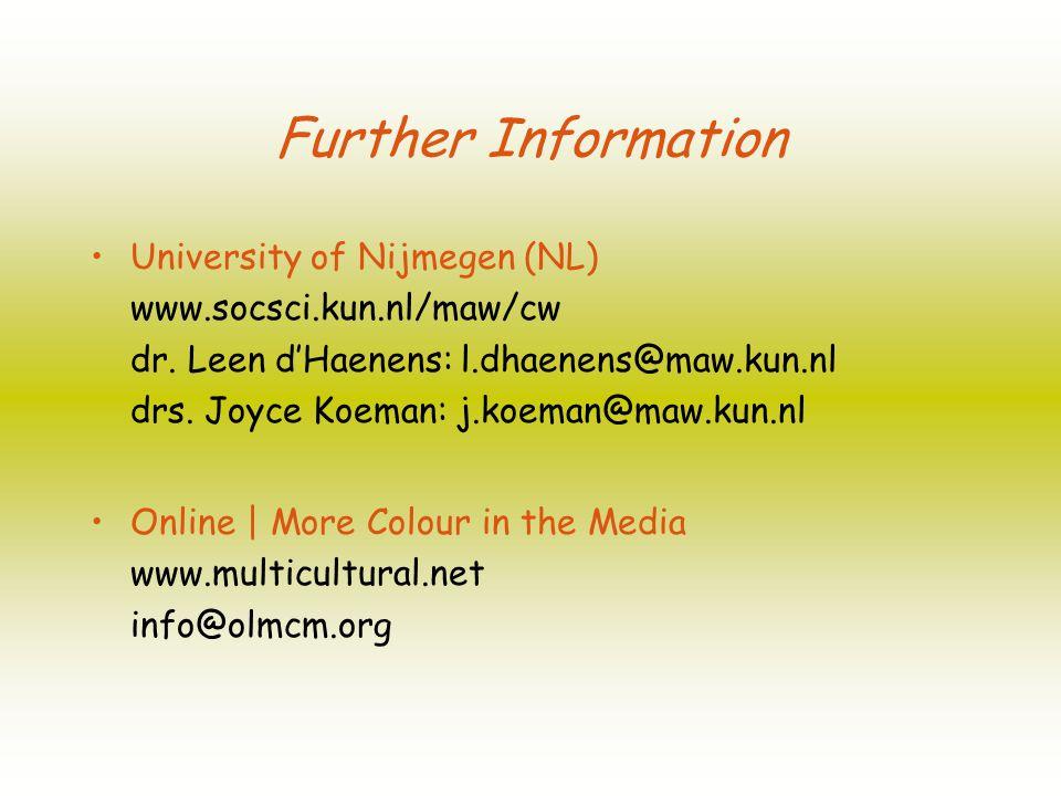 Further Information University of Nijmegen (NL) www.socsci.kun.nl/maw/cw dr.
