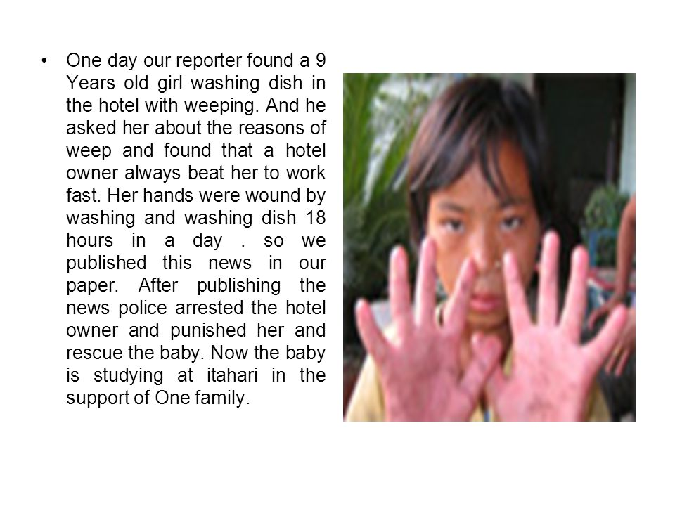 One day our reporter found a 9 Years old girl washing dish in the hotel with weeping.