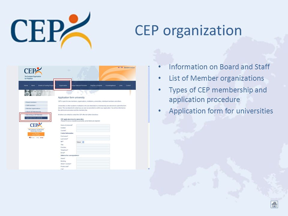 CEP organization Information on Board and Staff List of Member organizations Types of CEP membership and application procedure Application form for un