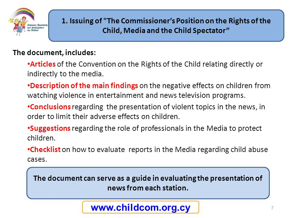 www.childcom.org.cy The document, includes: Articles of the Convention on the Rights of the Child relating directly or indirectly to the media. Descri