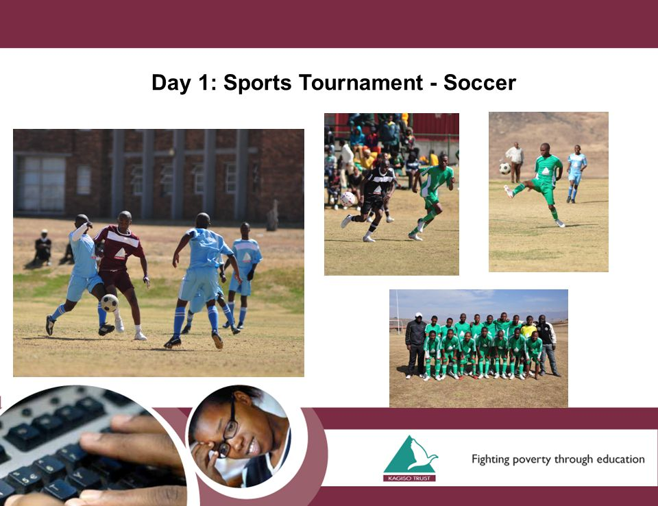 Day 1: Sports Tournament - Soccer